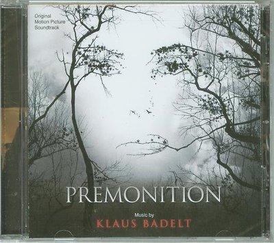 """[原聲帶]-""""亡命感應(Premonition)""""- Klaus Badelt(06),全新美版"""