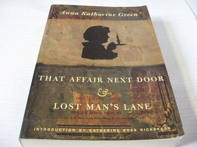 That Affair Next Door & Lost Man's Lane/Anna K. Green 英文推理小說