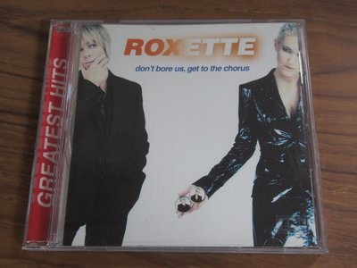 ◎MWM◎【二手CD】Roxette- don't bore us, get to the chorus GREATES