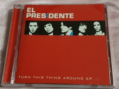 R西洋團(二手CD)EL PRES DENTE~TURN THIS THING AROUND日本版
