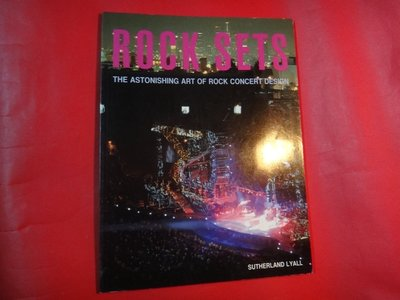 【愛悅二手書坊 P-12】Rock Sets: Astonishing Art of Rock Concert-
