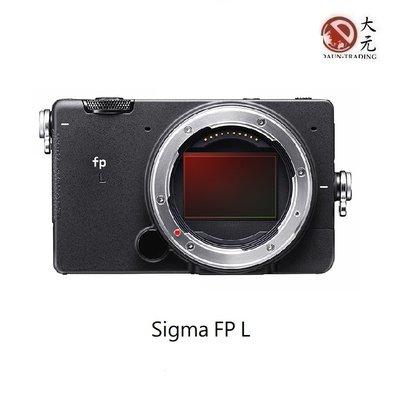 *大元˙高雄*【新機上市】SIGMA FP L 公司貨 L環 全幅 錄影相機 6000萬畫素