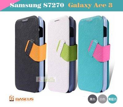 日光通訊@BASEUS原廠 Samsung S7270 Galaxy Ace 3 倍思信仰超薄硬殼側掀皮套 書本式磁扣側翻保護套