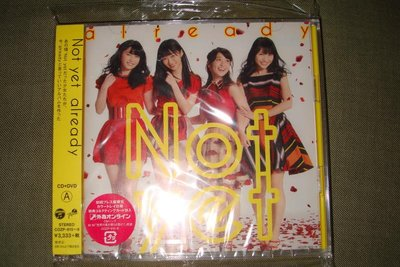 NOT YET already CD+DVD Type A 初回限定盤 全新未拆 日版