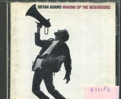 *真音樂* BRYAN ADAMS / WAKING UP THE NEIGHBOURS 二手 K21294