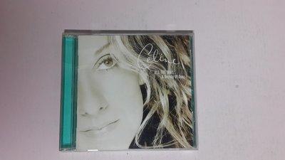 【鳳姐嚴選二手唱片】Celine Dion席琳狄翁/ALL THE WAY..A Decade of Song 些微刮傷