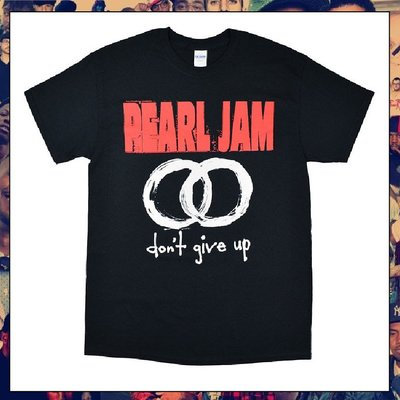 【三分之二】PEARL JAM Don't Give Up //復古潮流/Band/Tee