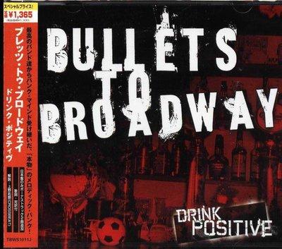 K - Bullets To Broadway DRINK POSITIVE - 日版 +1BONUS - NEW