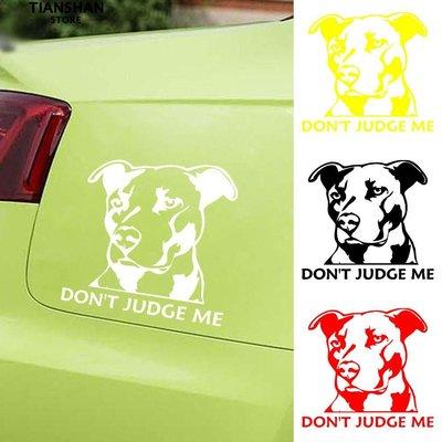 ��現貨��免運⏰Pit Bull Dog Don't Judge Me  車貼