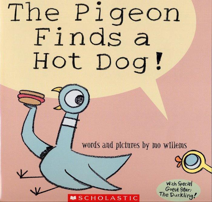 *小貝比的家*THE PIGEON FINDS A HOT DOG!/平裝/3~6歲/ 李貞慧-PART2.xis