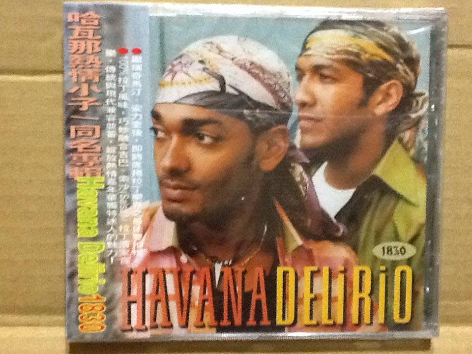 ~拉奇音樂~ 哈瓦那熱情小子 同名專輯 Havana Delirious 1830 拉丁樂  台灣版  全新未拆封。團。