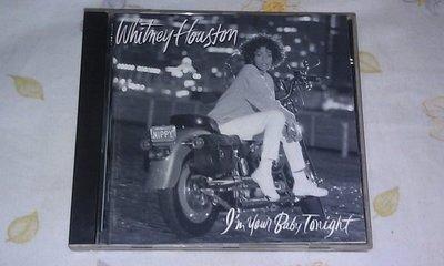 【李歐的音樂】近全新 ARISTA  Whitney Houston I'm Your Baby Tonight CD 無 IFPI 德國銀圈版