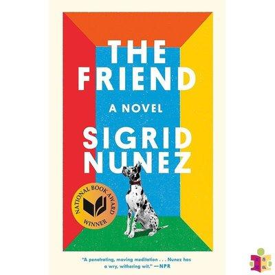 [文閲原版]朋友(2018年美國國家圖書獎)英文原版 The Friend: A Novel Sigrid Nunez Riverhead Books