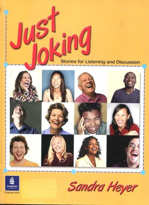 Just Joking:Stories for Listening&Discussion(High-beginning