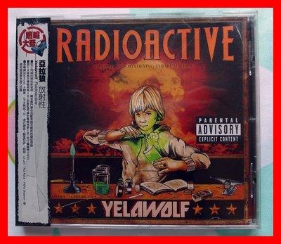 ◎2011全新CD未拆!亞拉狼-放射性-Yelawolf-Radioactive-嘻哈.饒舌.節奏藍調.等15首好歌