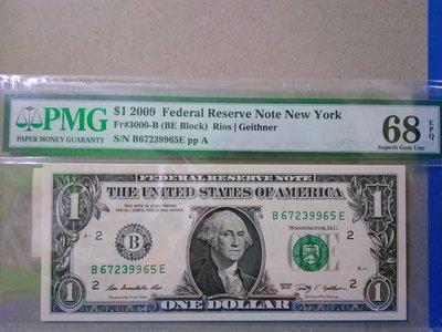 2009 美金 $1 B 67239965 E PMG 68 EPQ Federal Reserve Note New York