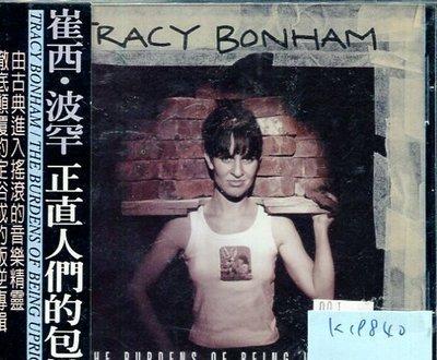 *真音樂* TRACY BONHAM / THE BURDENS OF BEING UPRIGHT 二手 K19840