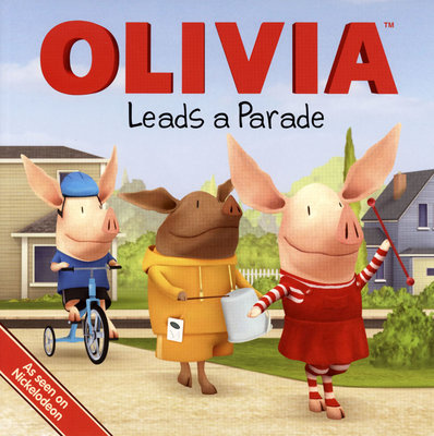 *小貝比的家*OLIVIA LEADS A PARADE/平裝/3~6歲