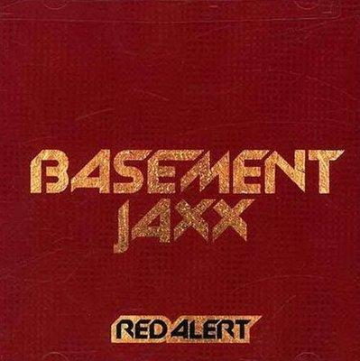 《絕版專賣》Basement Jaxx 地下室混音小子 / Red Alert 混音單曲 (美版)