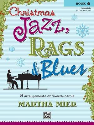 【599免運費】Christmas Jazz, Rags & Blues, Book 2 00-22419