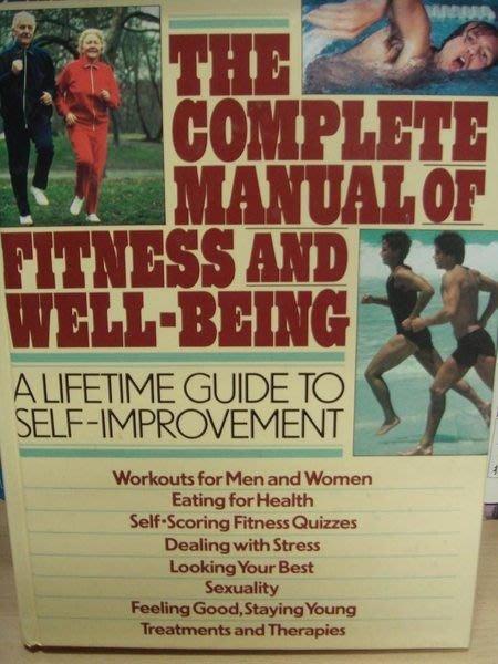 全新原文書 【The Complete Manual of Fitness and Well-being】,低價起標無底價!