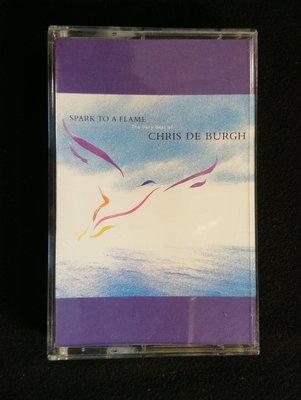 錄音帶/卡帶/T10/英文/克莉斯.迪博夫/Chris De Burgh /spark to a flame/精選輯/非CD非黑膠