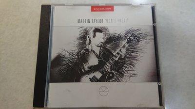 MARTIN TAYLOR DONT FRET 經典英國爵士吉他發燒錄音盤LINN RECORDS 無fipi