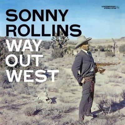 【進口版】大江西去 Way Out West / 桑尼羅林斯 Sonny Rollins---7231993