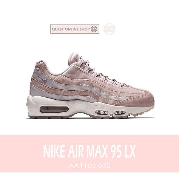 【QUEST】NIKE AIR MAX 95 LX  玫瑰 粉紅色 粉白 櫻花粉 氣墊 麂皮 女鞋 AA1103 600