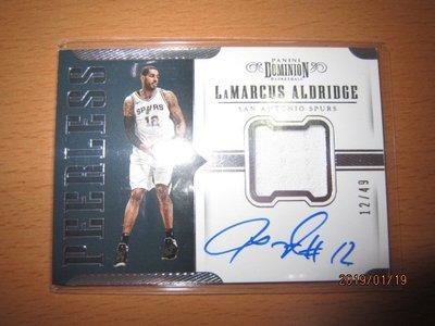 網拍讀賣~Lamarcus Aldridge~DOMINION低限量球衣簽名卡/49~卡面簽~12/49~同背號~普特卡