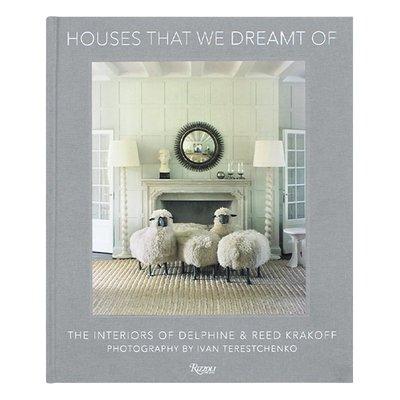 Houses That We Dreamt Of 當代美國設計師 Delphine and Reed Krakoff作品 夢想的房子 當代家具藝術創新 英文原版