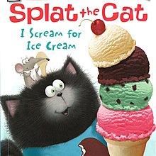 *小貝比的家*SPLAT THE CAT I SCREAM FOR ICE CREAM /L1/平裝/3~6歲