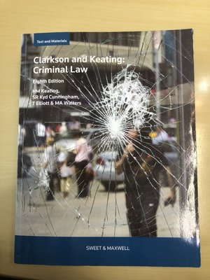 Clarkson and Keating: Criminal Law 8th Edition
