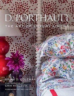 D. Porthault: The Art of Luxury Linens法國奢侈豪華品牌居家床上布藝軟裝設計