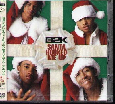K - B2K - Santa Hooked Me Up - 日版 CD+1BONU - NEW