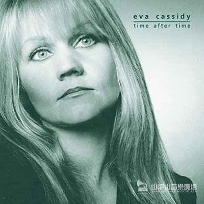 【黑膠唱片LP】時過境遷 Time after Time / 伊娃凱希蒂 Eva Cassidy --- G810173