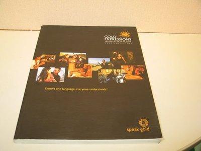 《字遊一隅》*金飾設計集刊 GOLD EXPRESSIONS  2006 collection 義大利的設計語言