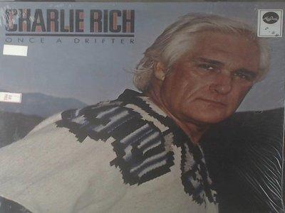 12-2-7鄉村-查理瑞奇Charlie Rich(葛萊美*1):Once A Drifter