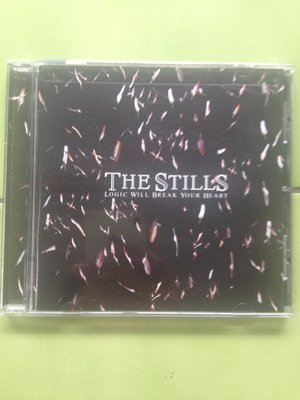 (下標即結標)The Stills-Logic Will Break Your Heart(美國版)