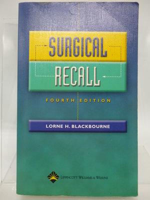 【月界二手書店2】Surgical Recall-4/e_Lorne H. Blackbourne 〖大學理工醫〗CQJ