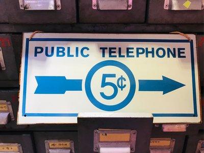 ** 55 Antiques - PUBLIC TELEPHONE 鐵牌** 鐵牌 廣告戲劇電影道具租借 陳列擺飾商空設計 老物舊貨佈置