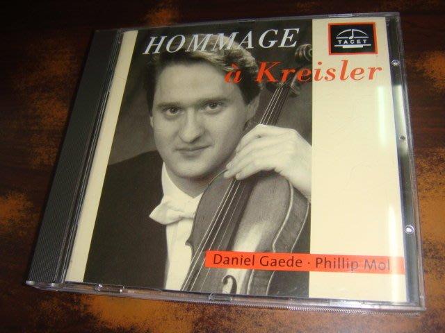 好音悅 TACET發燒片 Daniel Gaede Hommage a Kreisler 向克萊斯勒致敬 早期版CD德版