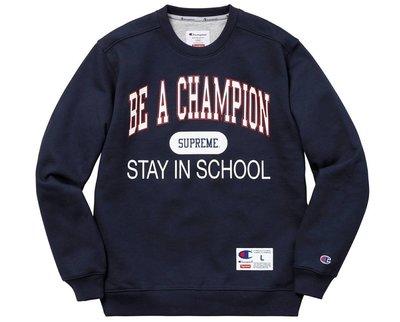 【紐約范特西】現貨 Supreme Champion Stay In School Crewneck 冠軍聯名 大學t