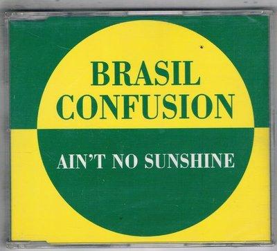 [鑫隆音樂]西洋單曲-BRASIL CONFUSION / AIN'T NO SUNSHINE {DAN664892}全新