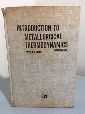 F15-3《好書321KB》Introduction To Metallurgical Thermodynamics/大