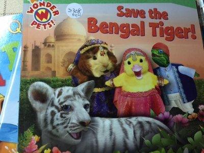 全新英文童書 saves begal tiger wonder pets new2308