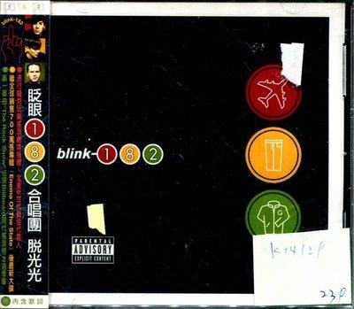 *真音樂* BLINK / TAKE OFF YOUR PANTS AND JACKET 全新 K14129