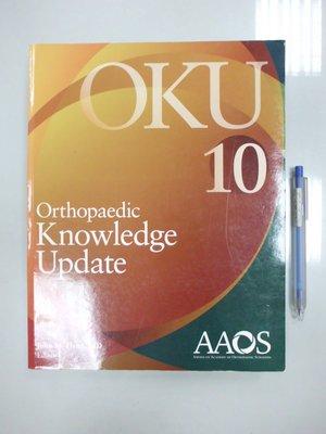 6980銤:B3-5de☆2011年出版『Orthopaedic Knowledge Update 10』《AAOS》
