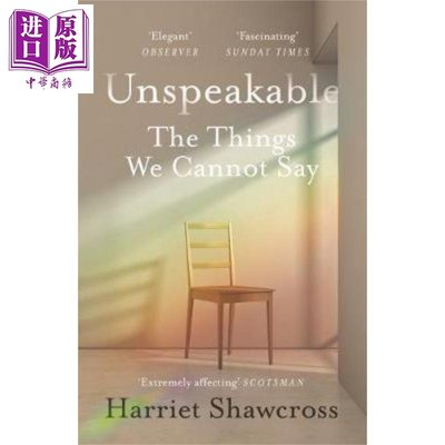 Unspeakable : The Things We Cannot Say 英文原版 無法言說:我們不能說的事情 Ha