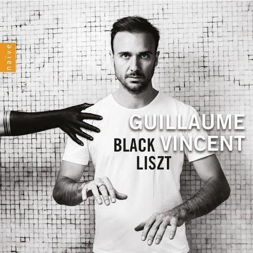 黑色李斯特 Black Liszt / 紀堯姆文森 Vincent Guillaume---V5450